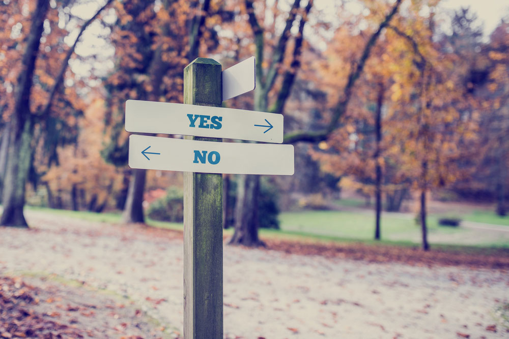 Yes & No. What choices are you making?