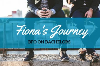 Fiona's Journey – BFO on Bachelors!
