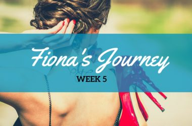 Fiona's Journey – Bringing the Sexy Back!