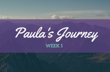 Paula's Journey – Week 1